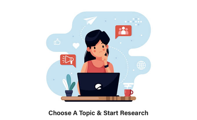 Choose A Topic & Start Research
