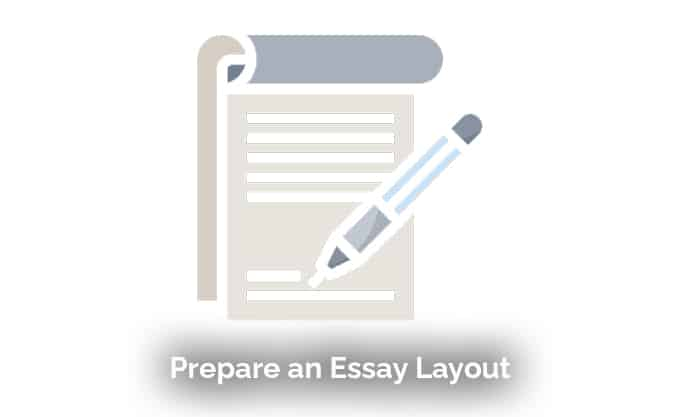 Prepare an Essay Layout
