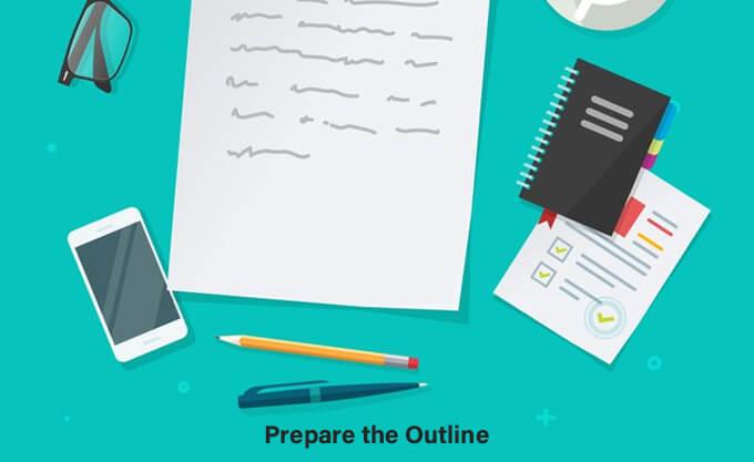 Prepare the Outline