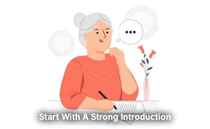Start With A Strong Introduction